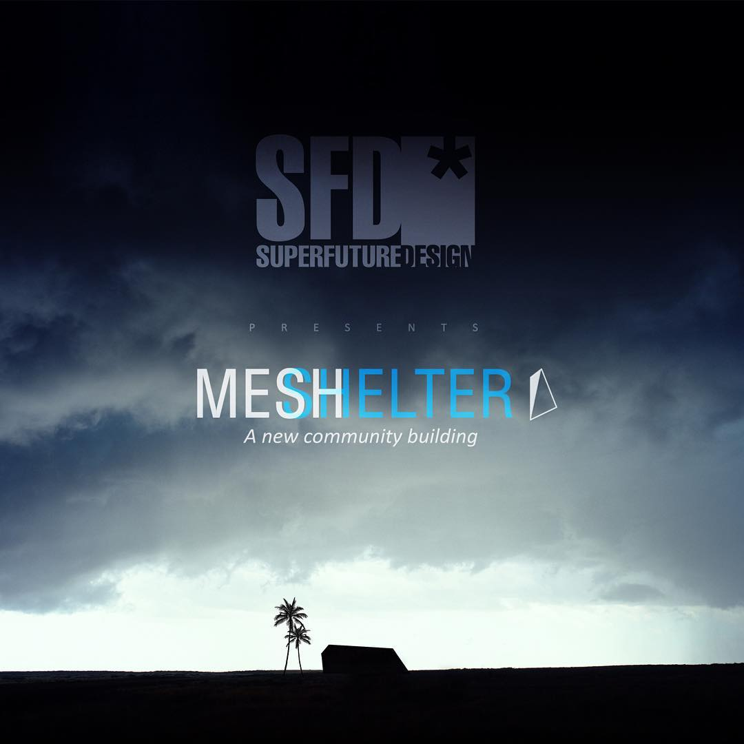 superfuturedesign present Meshelter: a new community building #modern#majilis #iamd3#mydubai