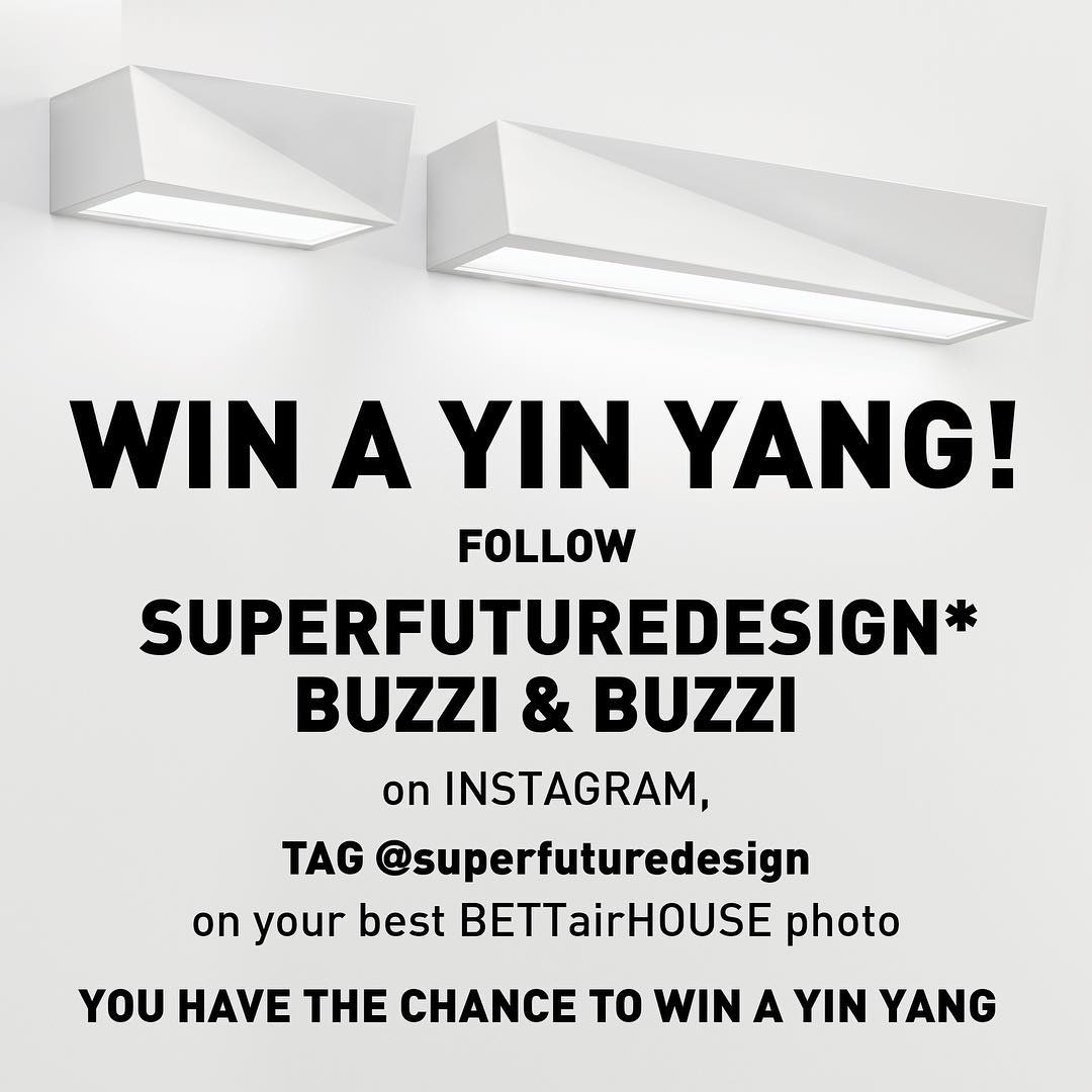 Take the chance to win one Yin and one Yang light from #buzziebuzzi  1. Follow our Instagram page 2. Take a photo of our #BETTairHOUSE installation 3. Tag @superfuturedesign  The best picture will win one of @buzziebuzzi light designed by @superfuturedesign !